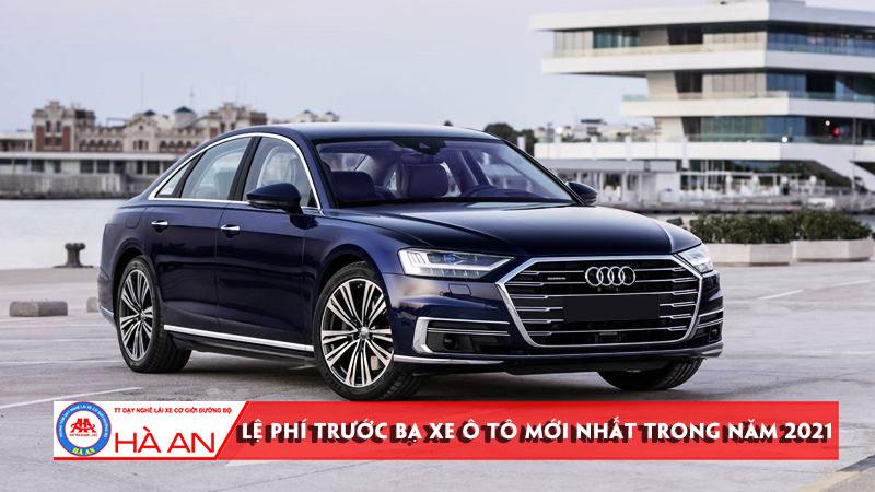 le-phi-truoc-ba-xe-o-to-moi-nhat-trong-nam-2021